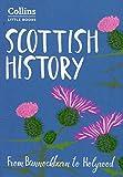 Scottish History: From Bannockburn to Holyrood (Collins Little Books) [Lingua Inglese]