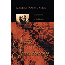 Safe in His Sanctuary by Robert Rasmussen (2006-06-01)