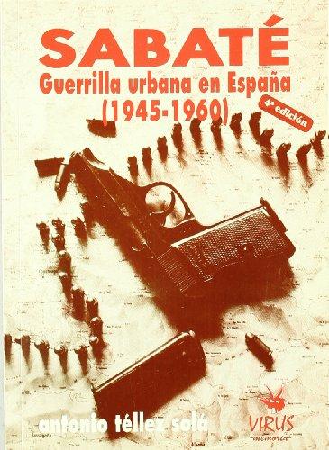 Sabate - guerrilla urbana en España 1945-1960 (Memoria (virus))