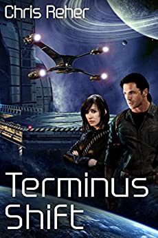 Terminus Shift (Targon Tales - Sethran Book 2) (English Edition) de [Reher, Chris]