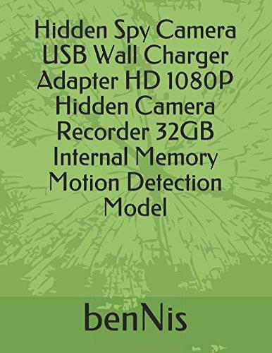 Hidden Spy Camera USB Wall Charger Adapter HD 1080P Hidden Camera Recorder 32GB Internal Memory Motion Detection Model Motion Usb