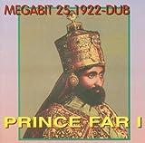 Megabit 25 1922 Dub by Prince Far-I (2005-02-20)