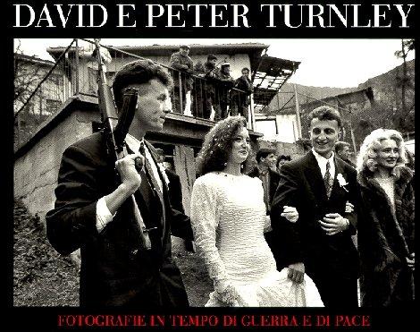 David and Peter Turnley. Fotografie in tempo di guerra e di pace. Catalogo della mostra (New York, giugno-settembre; Verona, settembre-novembre 1996)