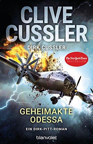 Preisvergleich Produktbild Geheimakte Odessa: Ein Dirk-Pitt-Roman (Die Dirk-Pitt-Abenteuer, Band 24)