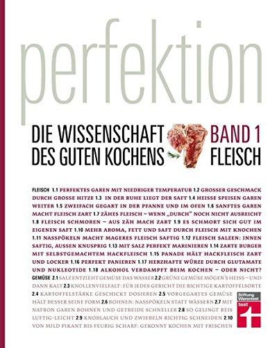 Perfektion. Die Wissenschaft des guten Kochens: Band 1: Fleisch