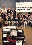 Kreativ in Hamburg - Singen im Chor