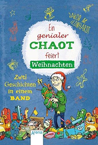 Ein genialer Chaot feiert Weihnachten: Zwei Geschichten in einem Band: