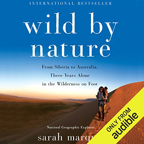 Wild by Nature: From Siberia to Australia, Three Years Alone in the Wilderness on Foot Marquis-studio