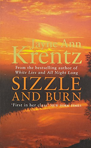Sizzle And Burn: Number 3 in series (Arcane Society)