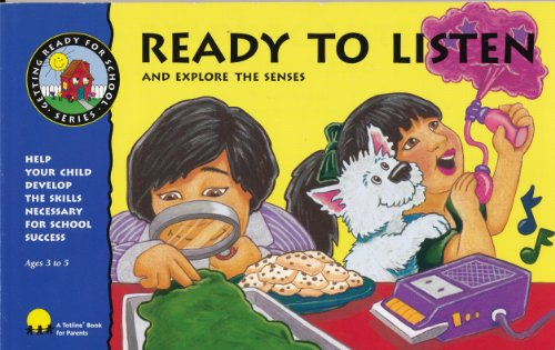 3205 Serie (Ready to Listen & Explore the Senses: Help Your Child Develop the Skills Necessary for School Success (Getting Ready for School Series, Wph 3205))