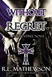 Without Regret (Pyte/Sentinel Series Book 2)