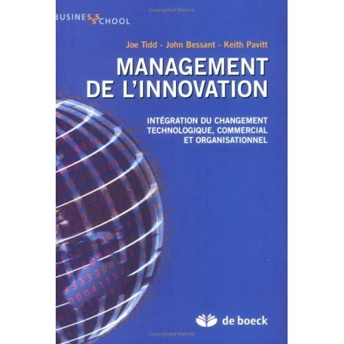 Management de l'innovation : Intégration du changement technologique, commercial et organisationnel