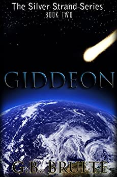 Giddeon (The Silver Strand Series Book 2) by [Brulte, G.B., Brulte, Greg, Brulte, Gregory]