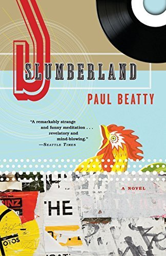 slumberland-a-novel-by-paul-beatty-2009-08-04