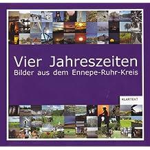 Vier Jahreszeiten. Bilder aus dem Ennepe-Ruhr-Kreis