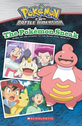 The Pokemon Sneak (Scholastic Reader: Level 2) by Scholastic Inc. (Corporate Author) (1-Jan-2010) Paperback