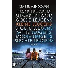 Kleine leugens: Als twee mensen een geheim bewaren, is drie net één te veel… (Dutch Edition)