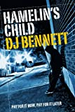 Hamelin's Child by DJ Bennett