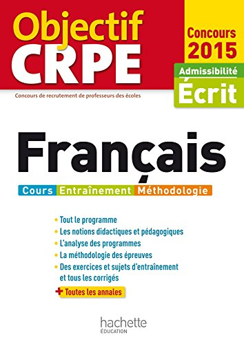 Objectif CRPE : Epreuves d'admissibilité Français