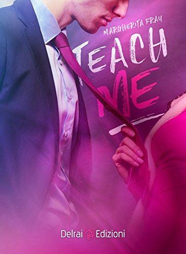 Teach Me (Mira) di [Fray, Margherita]