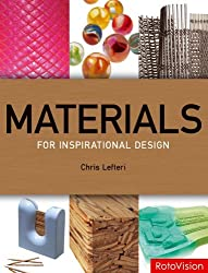 Materials for Inspirational Design by Chris Lefteri (2007-01-01)