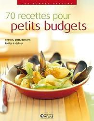 Les bonnes saveurs - 70 recettes pour petits budgets