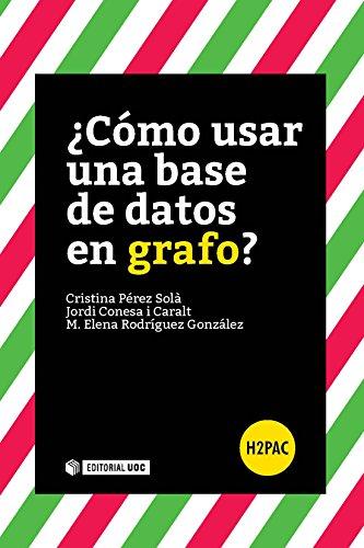 ¿Cómo usar una base de datos en grafo? (H2PAC)
