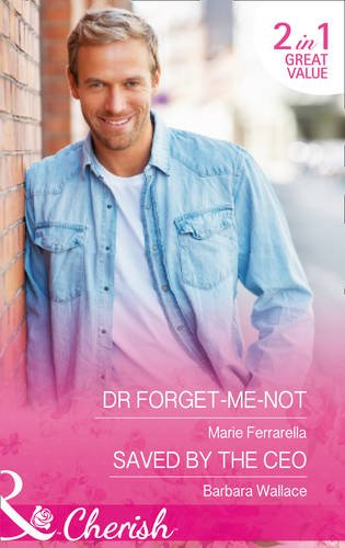 book cover of Dr. Forget-Me-Not / Saved by the CEO