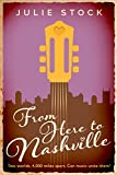 From Here to Nashville (Rachel's Story) (From Here to You Book 1)