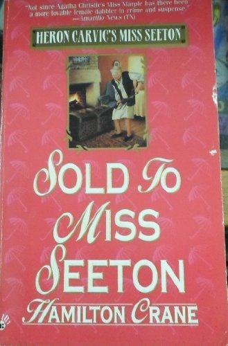 Hamilton Crane (Sold to Miss Seeton (Heron Carvic's Miss Seeton) by Hamilton Crane (1996-09-01))