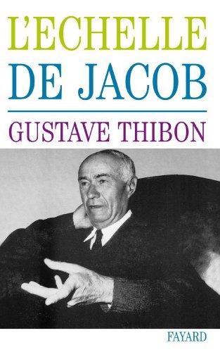 L'Echelle de Jacob (Essais) par Gustave Thibon