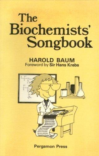 Biochemists' Songbook by Harold Baum (1982-02-03)
