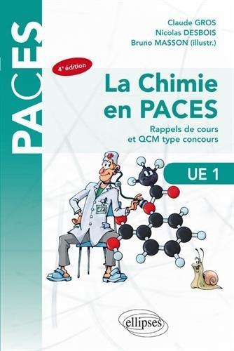 La chimie en PACES UE1 : Rappels de cours et QCM type concours