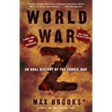 World War Z: An Oral History of the Zombie War by Max Brooks (2011-09-27)