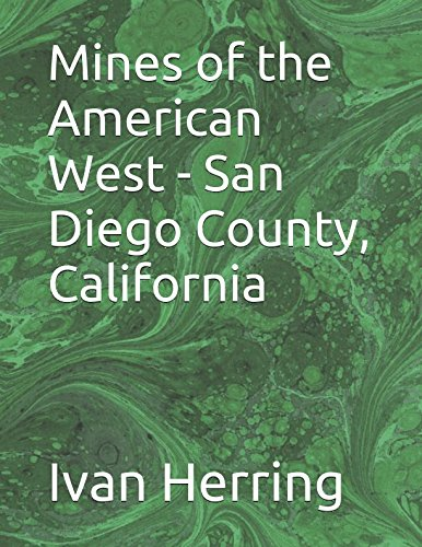 mines-of-the-american-west-san-diego-county-california