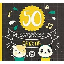 50 Comptines Creche