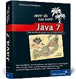 Java 7 – Mehr als eine Insel: Das Handbuch zu den Java SE-Bibliotheken (Galileo Computing)