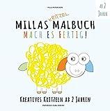 MILLAS KRITZEL MALBUCH - Mach es Fertig!: Kreatives kritzeln ab 2 Jahren (Malbuch Kinder) (PAPERISH Kinderbücher)