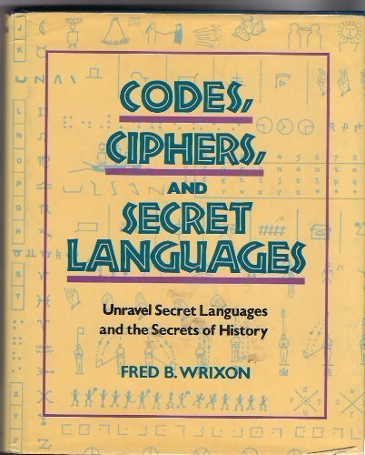 Codes Ciphers And Secret Languages