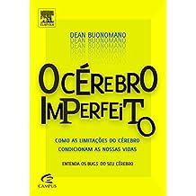 O Cérebro Imperfeito (Em Portuguese do Brasil)