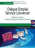 Chèque Emploi Service Universel : Mettre en place le CESU préfinancé et bien l'utiliser...