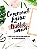 Comment faire son bullet carnet