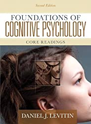 Foundations of Cognitive Psychology: Core Readings: United States Edition