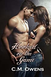 Hooked On The Game (The Sterling Shore Series) (Volume 1) by C.M. Owens (2014-10-11)