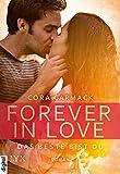 Forever in Love - Das Beste bist du (Forever-in-Love-Reihe 1)
