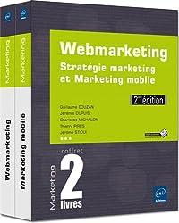 Webmarketing : Coffret de 2 livres : stratégie marketing et marketing mobile
