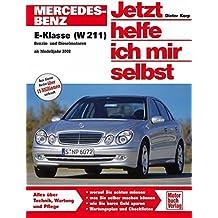 Mercedes-Benz E-Klasse (W 211) (Jetzt helfe ich mir selbst)