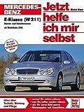 Mercedes-Benz E-Klasse (W 211) (Jetzt helfe ich mir selbst) - Dieter Korp