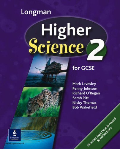 Longman Higher Science Book 2: Pupil's Book Bk. 2 (HIGHER SCIENCE FOR GCSE) by Mark Levesley (2003-07-04)