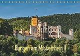 Burgen am Mittelrhein II (Tischkalender 2019 DIN A5 quer): Burgen und Burgruinen am Mittelrhein zwischen Bingen und Koblenz (Teil II) (Monatskalender, 14 Seiten ) (CALVENDO Orte)